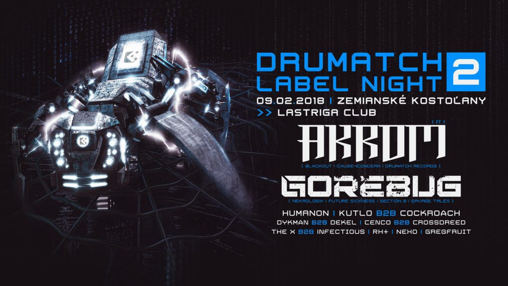 Drumatch Label Night 2 with Akrom & Gorebug
